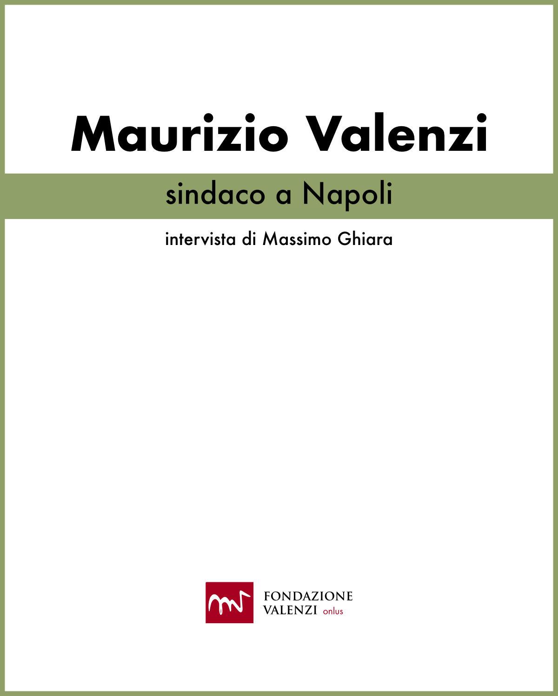 Maurizio Valenzi- sindaco a Napoli